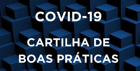 COVID-19: CARTILHA DE BOAS PRÁTICAS