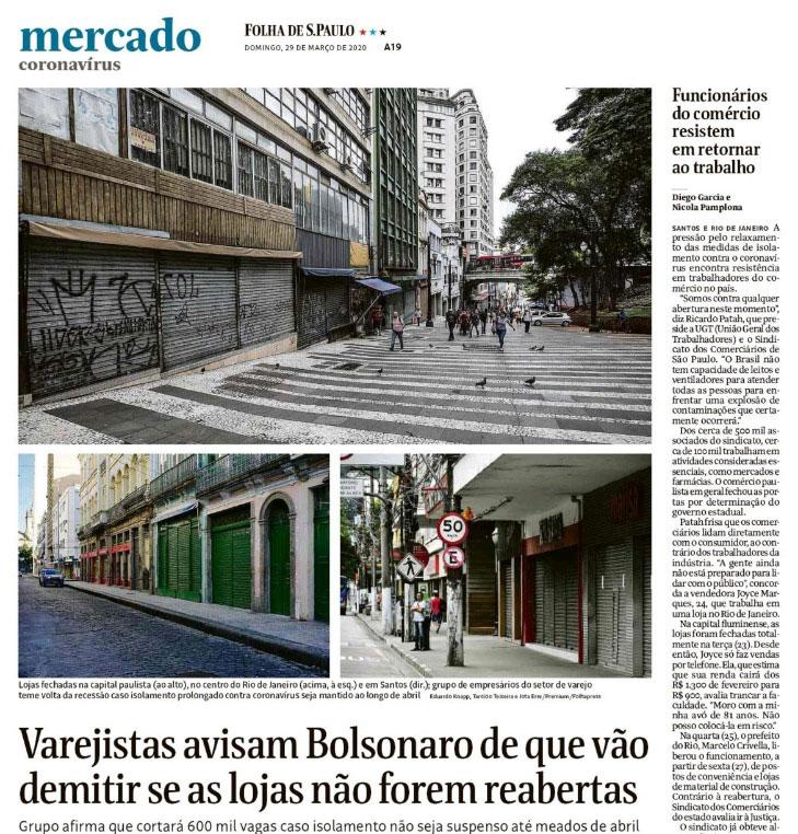 Folha de S. Paulo: Varejistas avisam Bolsonaro que vão demitir se as lojas não foram reabertas
