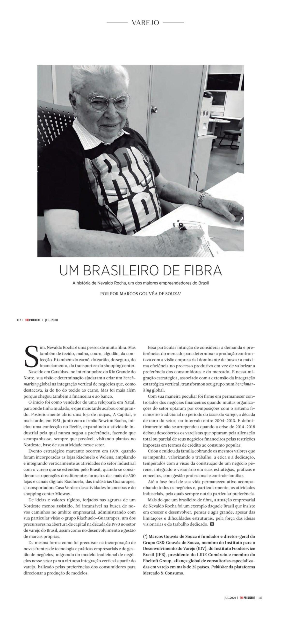 A história de Nevaldo Rocha, um dos maiores empreendedores do Brasil. Por Marcos Gouvêa de Souza