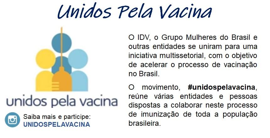 Esta mobilização é de toda a sociedade. O coronavírus exige ação coletiva. #UNIDOSPELAVACINA
